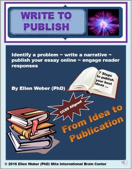 Write to Publish Essays - Gr 8 - 12+ (From Idea to Print!)