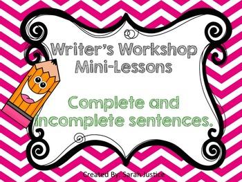 ( Complete sentences) Writer's Workshop Mini- Lessons for