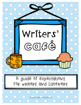 Writers' Café Student Created Expectations for Writer and