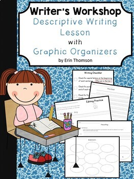 Writer's Workshop ~ Descriptive Writing Lesson with Graphi