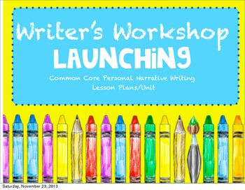 Writer's Workshop Launching Unit