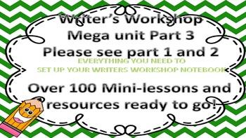 Writer's Workshop Mega Unit Part 3 of 3