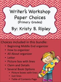 Writer's Workshop Paper Choices (Primary Grades)
