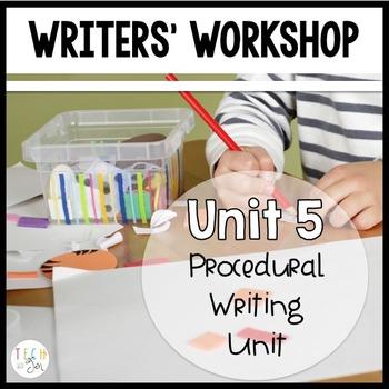 Writers' Workshop: Procedural Writing Unit