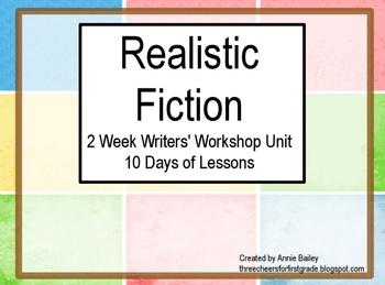 Writers' Workshop: Realistic Fiction Unit