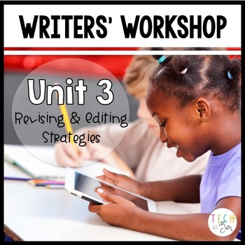 Writers' Workshop: Revising and Editing Strategies