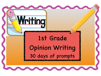 Writing- 30 Days of Opinion Writing Prompts