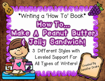 Writing A How To Book *How To Make A Peanut Butter & Jelly