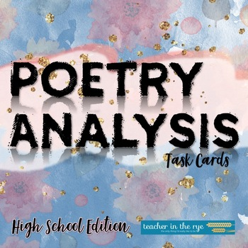 Writing About Poetry -- Task Cards for Grades 9-12 {CCSS}