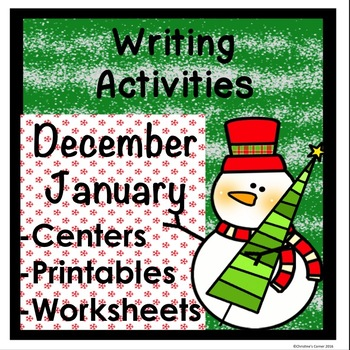 Writing Center NO PREP December and January Worksheets, Ac