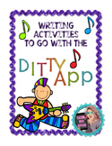 Writing Activities to use with the DITTY app (NO PREP)