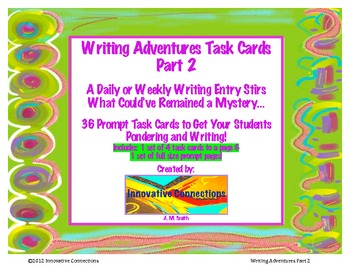 Writing Adventures Task Cards Part 2: 36 Prompt Cards, Res