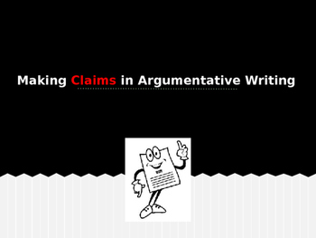 Writing CLAIMS in an Argumentative Essay