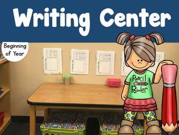 Beginning of Year Writing Center - Kindergarten