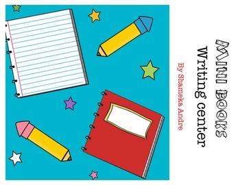 Writing Center (Mini Books): Common Core Aligned!