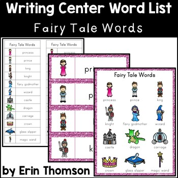 Writing Center Word List ~ Fairy Tale Words