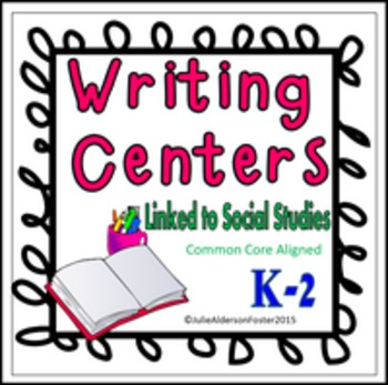 Writing Centers:  Aligned to Social Studies Standards