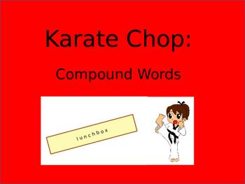 Literacy Centers: Compound Words (Karate Chop)