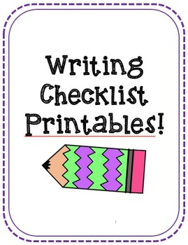 Writing Checklist Printables!