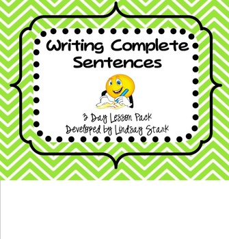 Writing Complete Sentences Lesson Pack (Smartboards and Ac