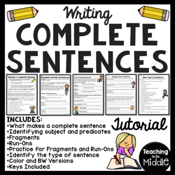 Writing Complete Sentences Tutorial & Practice Middle Scho