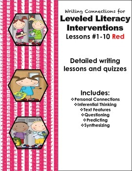 Writing Connections for Red Leveled Literacy Lessons # 1-10