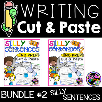 Writing Cut and Paste Bundle 2 - Silly Sentences