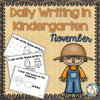 Kindergarten Writing ~ November