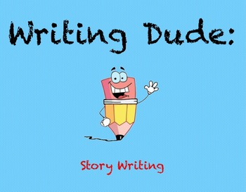 Writing Dude: Story Writing