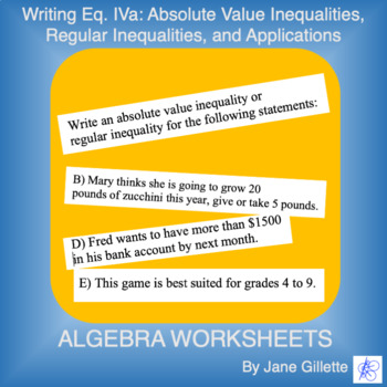 Writing Eq. IVa: Inequalities and Absolute Value Inequalit