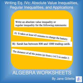 Writing Eq. IVc: Inequalities and Absolute Value Inequalit