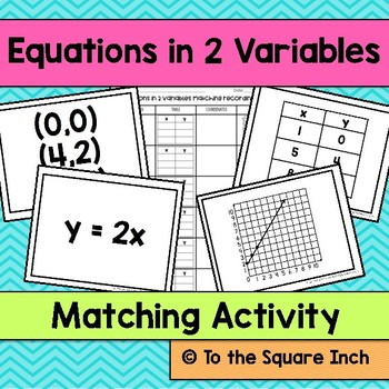 Writing Equations in 2 Variables Matching