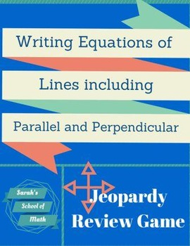 Writing Equations of Lines including Parallel and Perpendi