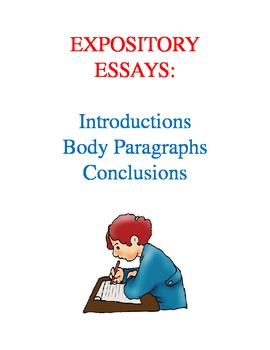Writing Expository Essays--Introductions, Body Paragraphs,