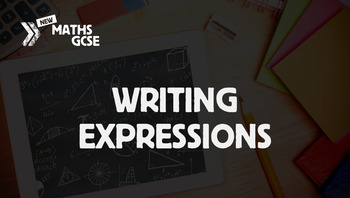 Writing Expressions - Complete Lesson
