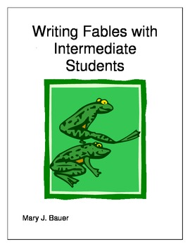 Writing Fables with Intermediate Students