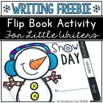 Writing Flip Book Activities - Snow Day FREEBIE