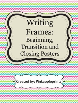 Writing Frames: Beginning, Transition and Closing Sentence