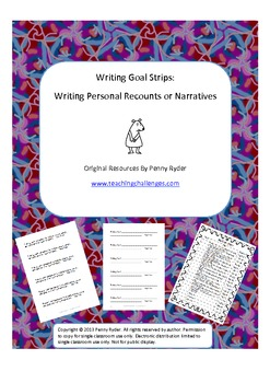 Writing Goal Strips: Writing Personal Recounts or Narratives