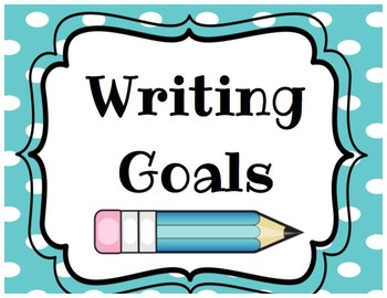 Writing Goals Poster Set