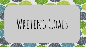 Writing Goals Print Out