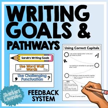 Writing Goals & Pathways - Feedback & Reflection System -