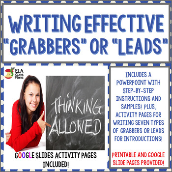 Writing Grabbers or Leads for Introductions ~ Middle School ELA