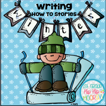"""Writing """"How To"""" Stories with Winter Topics!"""