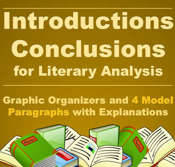 Writing Introductions and Conclusions for Literary Analysis