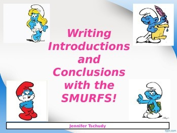 Writing Introductions and Conclusions using the SMURFS!