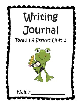 Writing Journal Aligned with Reading Street Unit 1 Grade 1