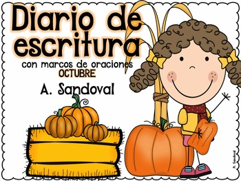 Writing Journal with Sentence Frames OCTOBER in Spanish