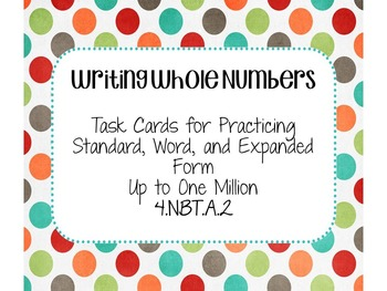 Writing Large Numbers: Standard, Word, Expanded
