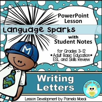 Writing: Friendly/Business Letters PowerPoint and Student